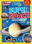 Kids Super Space Sticker Book (National Geographic)